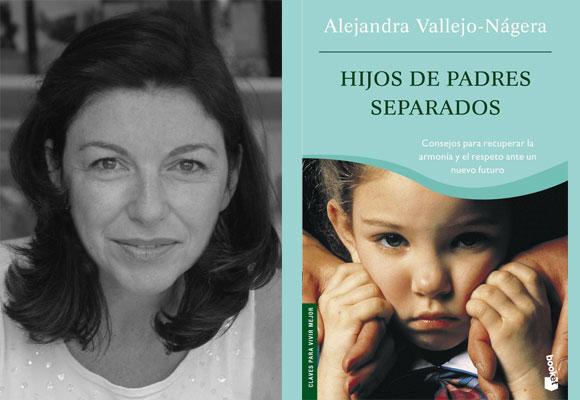 Hijos de padres separados de Alejandra Vallejo Nágera